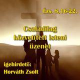 Ézs. 8,16-22 - Családilag közvetített isteni üzenet (Horváth Zsolt)