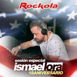 Ismael Lora - 18 Aniversario Rockola Mislata