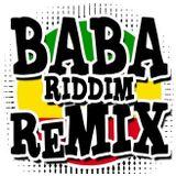 BABA Riddim Remixes MIX