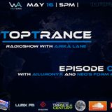 Arika Lane - TopTrance#086 (16.05.2016 Guests: Ailuronyx, Neo`s from People)