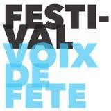 Festival Voix de Fête, interview