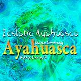 Ecstatic Ayahuasca Dance Ceremony - Nykkyo Energy DJ