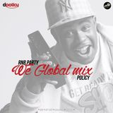 RnB Party - We Global mix by Policy