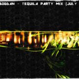 Dj Bogdan Nitu- Tequila Party Mix (July 2k14)