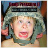 Deep Pressure II