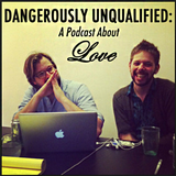 Episode 9: Dangerously Unqualified