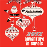 FaLaLaLaLa.com 2012 ADVENTure In Carols