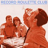 RECORD ROULETTE CLUB #87