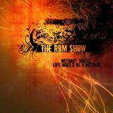 The RBM Show - 69th Episode