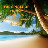 The Spirit of House << episode 7 >> by J. Puig Aka Jay Hill
