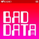 Radio Podcast 05 (Bad Data #4 w. Chris Peters)