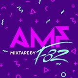 F82 - AMF Mixtape