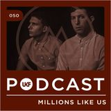 UKF Podcast #50 - Millions Like Us