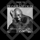 Tribute To Frankie Knuckles By Jask