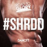 Road To Glory by Jil & Sai  - #SHRDD (mixed by Danott)