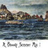 A Bloody Summer Mix, 2007 !