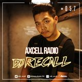 Axcell Radio Episode 057 - DJ RECALL
