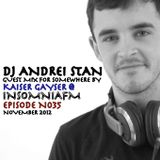 Andrei Stan Guest Mix For Kaiser Gayser's 'SOMEWHERE' @ InsomniaFM
