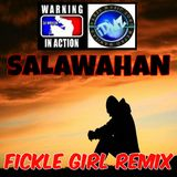 Salawahan (Fickle Girl Remix)