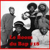 "Le Boom du Bap #18 : ""The Love of My Life"""