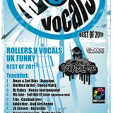 dj scratchy one & feva mc present - ROLLERS and VOCALS -UK FUNKY best of 2011