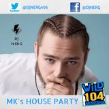 WiLD 104 MK's HOUSE PARTY 10/7