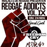 Reggae Addicts Vol X - Freedom Cry & Tune fe tune