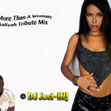 """More than a Woman"" Aaliyah Tribute Mix"