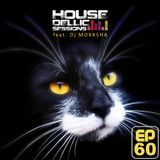 HOUSEdellic Sessions EP 60 feat MOKKSHA