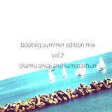 The Bootleg Summer Edition mix vol.2 / osamu ansai & haikarahakuti