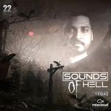 Sunds Of Hell EP 022 By VegaZ