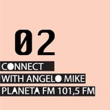 Connect 02 with Angelo Mike