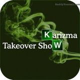 "KARIZMA TAKEOVER MI-SOUL SHOW ""BREAKING BAD EDITION"""