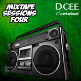 Mixtape Sessions Four | @DJDCEE