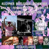 #LECYPHER WEEK 151 2017-11-16. Kiwi Illafonte, Mark The Magnanimous, Flamin'Grill