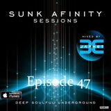 Sunk Afinity Sessions Episode 47