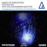 Space Dreamer Pres. Gates Of Perception 009 with Jose Santamarina Guest Mix