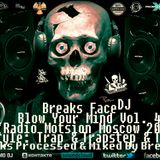 Breaks Face  ᴰᴶ - Blow Your Mind Vol. 4 (Trap Mix 2015)