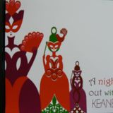 A night out with Keane, a house music homage to one of the Uk's finest bands.