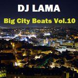 DJ Lama (Fenix Project) - Big city Beats vol.10