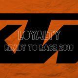 LOYALTY Ready to Race 2010