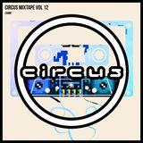 Circus Mixtape Vol 12 - Chime