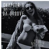 YOUR MAJESTY - Chapter 1 by Da Groove