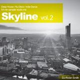 Skyline Vol 2 - Deep House / Nu Disco / Indie Dance 54 min mix sampler