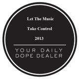 Let The Music Take Control ( January 2013 . Part 2 )