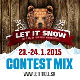 LET IT SNOW 2015 - DJ CONTEST mix by Toren