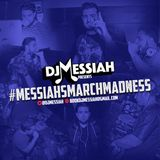 Dj Messiah - Messiahs Mini Mix Episode 6 (#MessiahsMarchMadness 2016 Week 1)