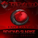 Beyond Sunrise...LXIV EOYC (Live Set)