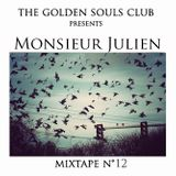 The Golden Souls Club Presents  Monsieur Julien