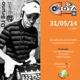 Rota 91 - 31/05/14 - Educadora FM 91,7